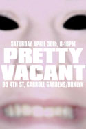 Pretty Vacant (group exihibit)